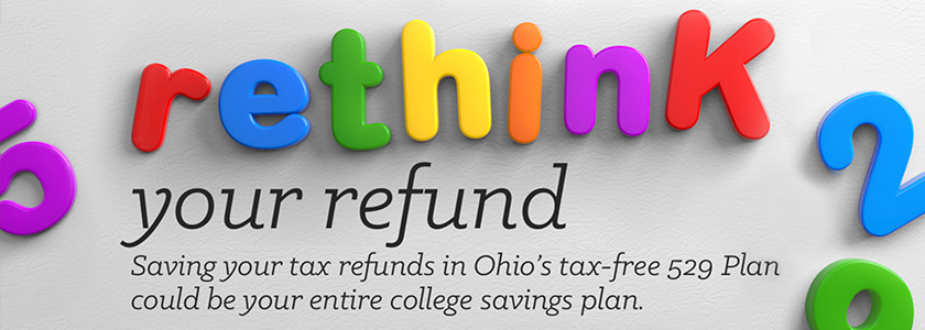 Rethink Your Refund: Fund Your Ohio 529 College Savings Plan